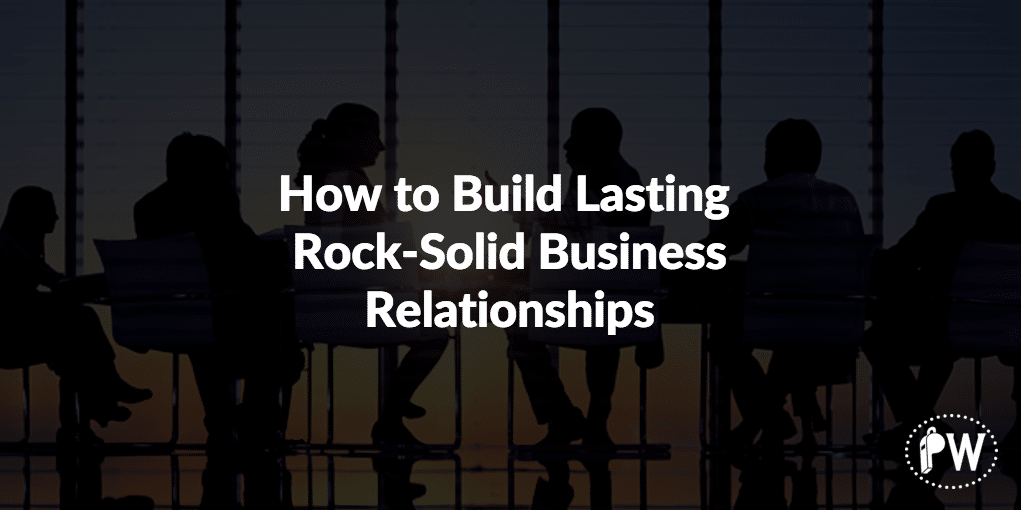 Build Lasting Business Relationships